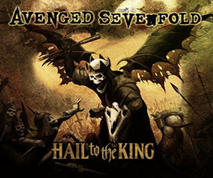 Avenged Sevenfold- Hail To The King