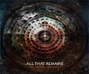 All That Remains- The Order of Things Album Review