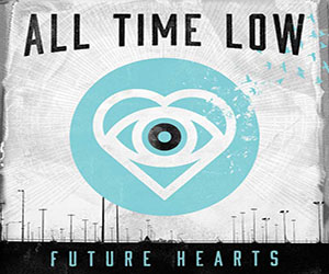 "All Time Low ""Future Hearts"" Album Review"